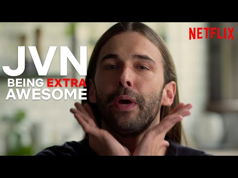 JVN Being Extra JVN | Queer Eye