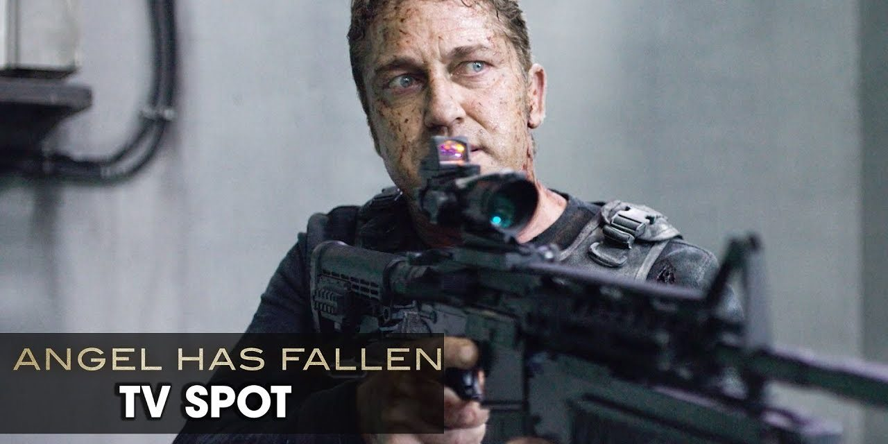 "Angel Has Fallen (2019 Movie) Official TV Spot ""Patriot"" — Gerald Butler, Morgan Freeman"