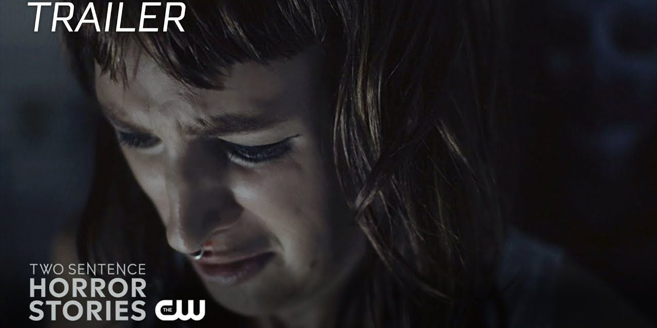Two Sentence Horror Stories | New Nightmare Trailer | The CW