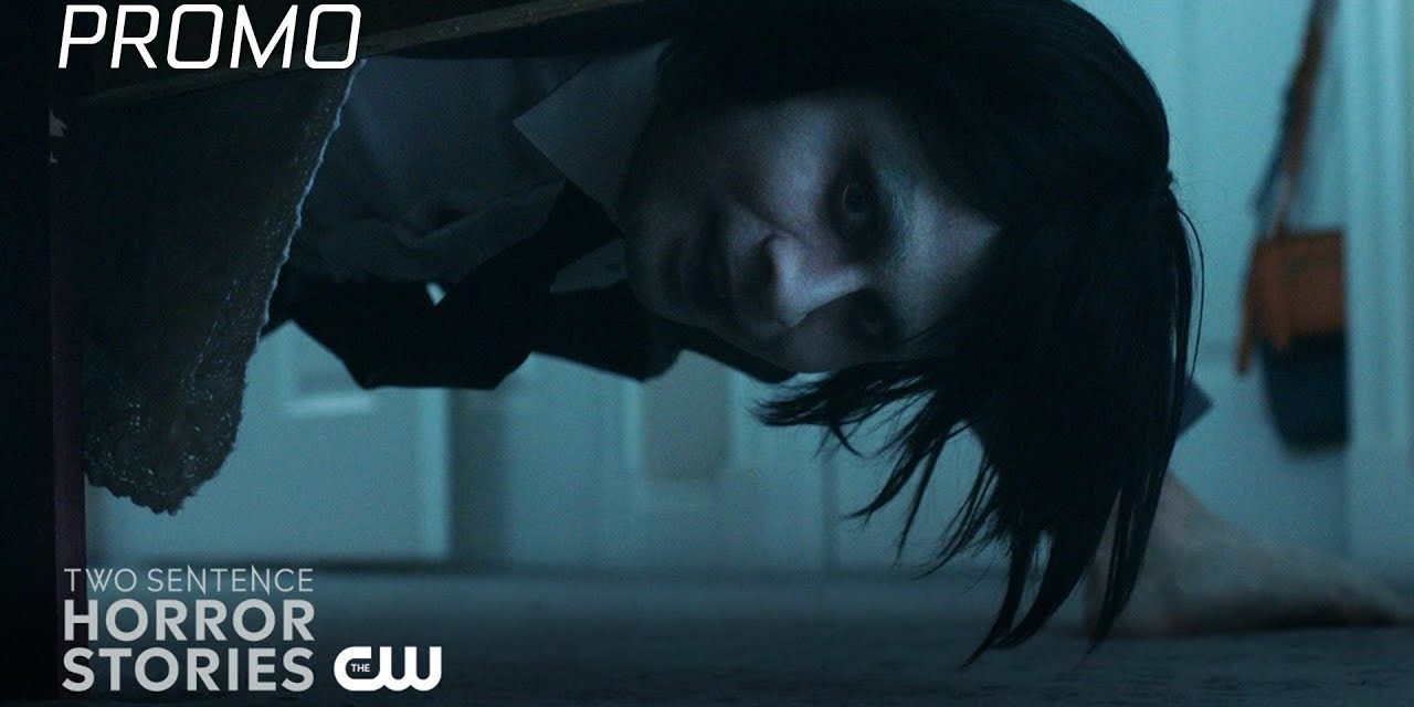 Two Sentence Horror Stories   Legacy Promo   The CW