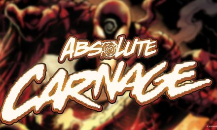 ABSOLUTE CARNAGE #1 – Critics React   Marvel Comics