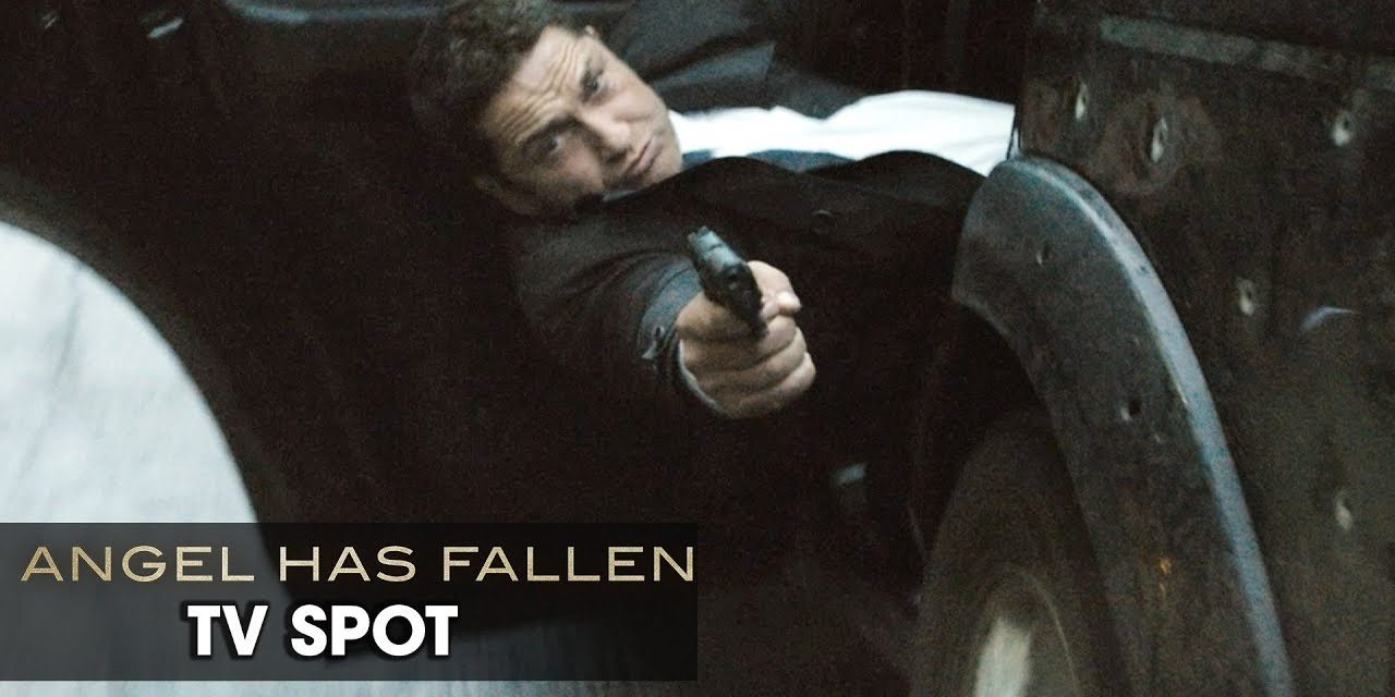 "Angel Has Fallen (2019 Movie) Official TV Spot ""Franchise"" — Gerard Butler, Morgan Freeman"
