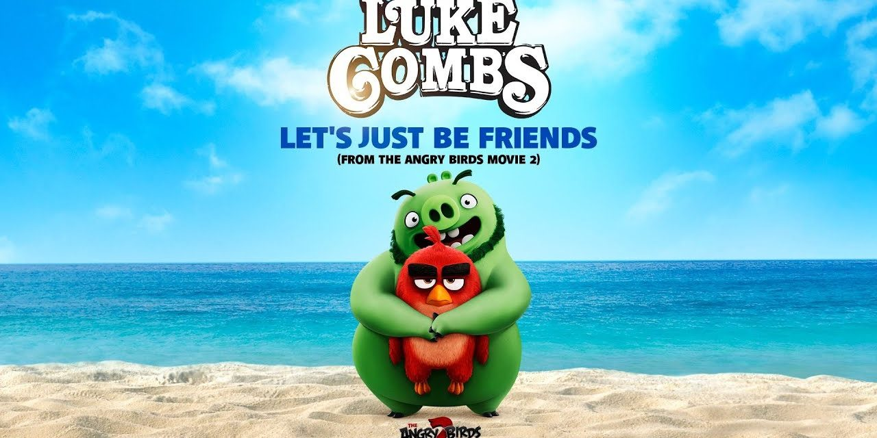 "THE ANGRY BIRDS MOVIE 2 – ""Let's Just Be Friends"" by Luke Combs Lyric Video"