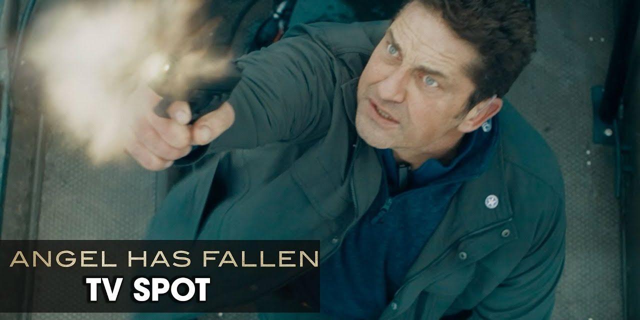 "Angel Has Fallen (2019 Movie) Official TV Spot ""Save"" — Gerard Butler, Morgan Freeman"