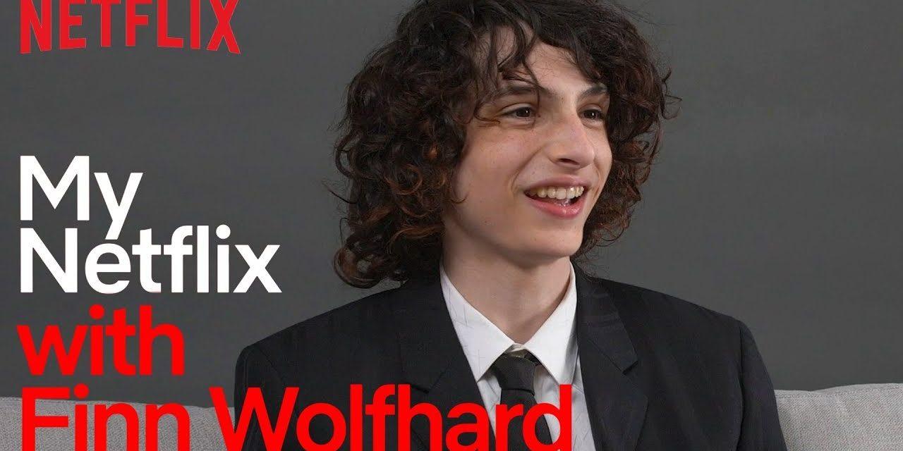My Netflix With Finn Wolfhard   Stranger Things