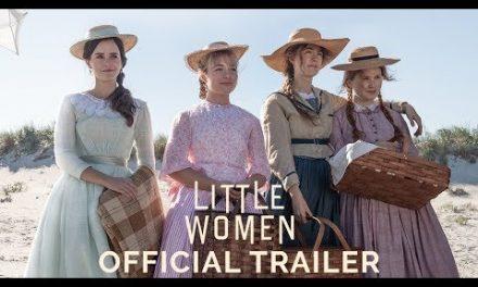 LITTLE WOMEN – Official Trailer (HD)