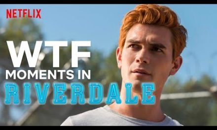 The Most WTF Moments In Riverdale | Netflix