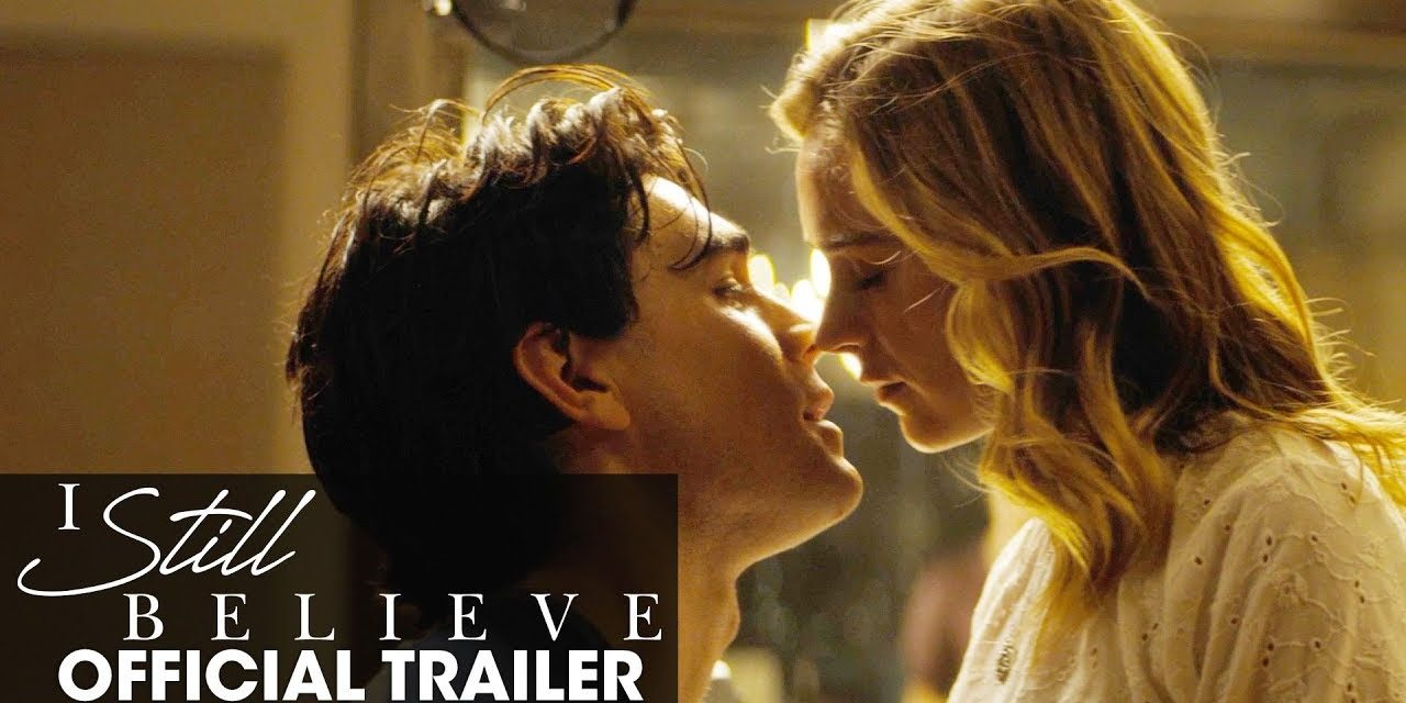 I Still Believe (2020 Movie) Official Trailer   KJ Apa, Britt Robertson