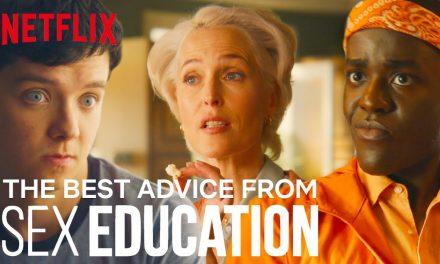The Best Sex Advice In Sex Education | Netflix