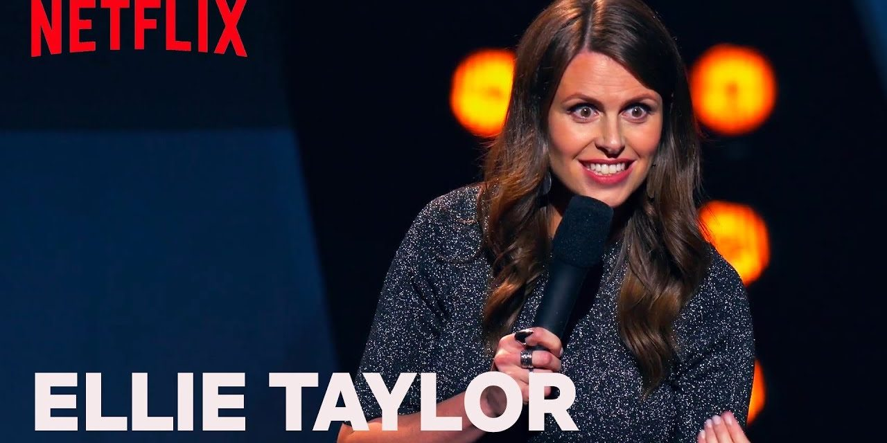 Ellie Taylor Stand-Up | Making a Baby Sex | Netflix