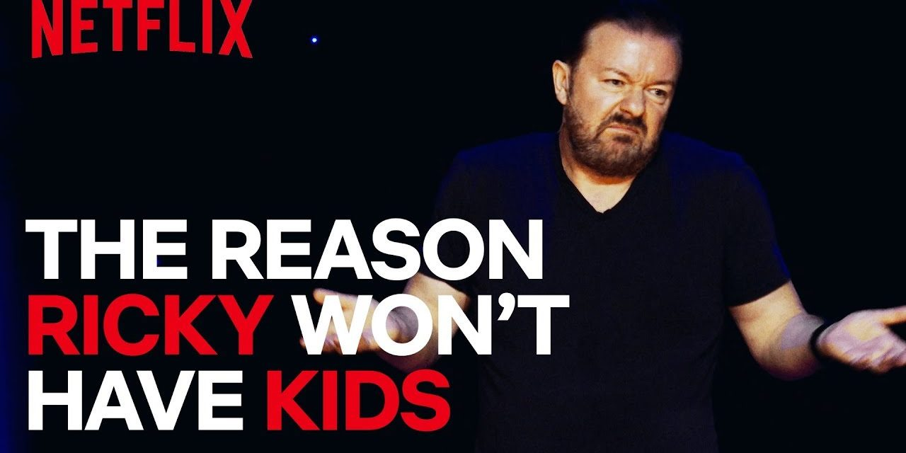 The Reason Ricky Gervais Won't Have Kids | Ricky Gervais: Humanity