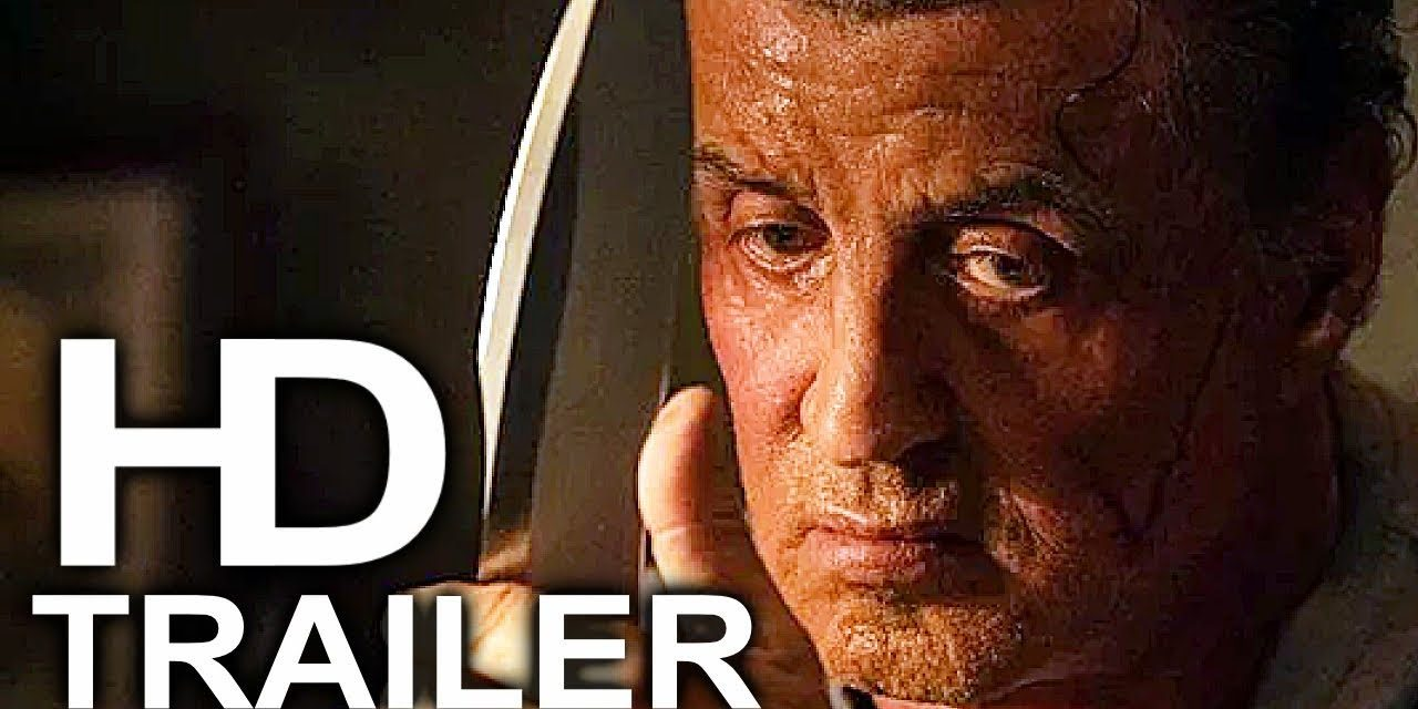 RAMBO 5 LAST BLOOD Trailer #5 NEW (2019) Sylvester Stallone