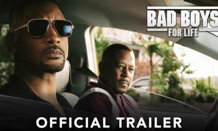 BAD BOYS FOR LIFE – Official Trailer
