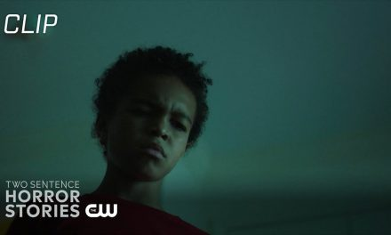 Two Sentence Horror Stories   Only Child Scene   The CW