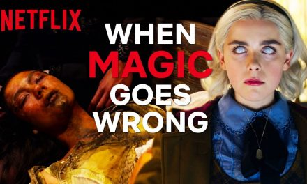 What Happens When Magic Goes Wrong? | Chilling Adventures of Sabrina