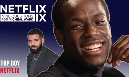 TOP BOY'S Micheal Ward On Meeting Drake, Netflix and Being Jamaican