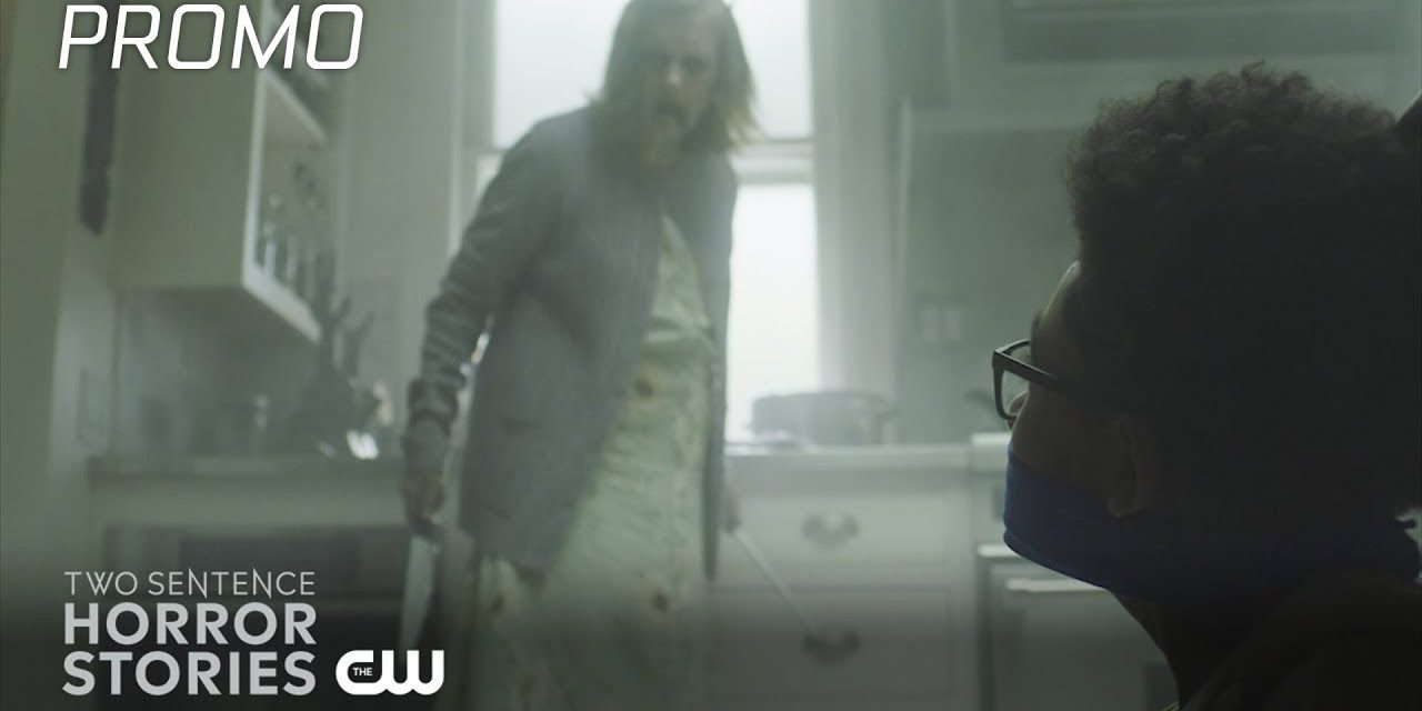 Two Sentence Horror Stories | Series Promo | The CW