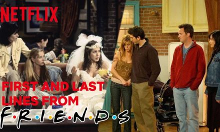 The First & Last lines Spoken In Friends | Netflix