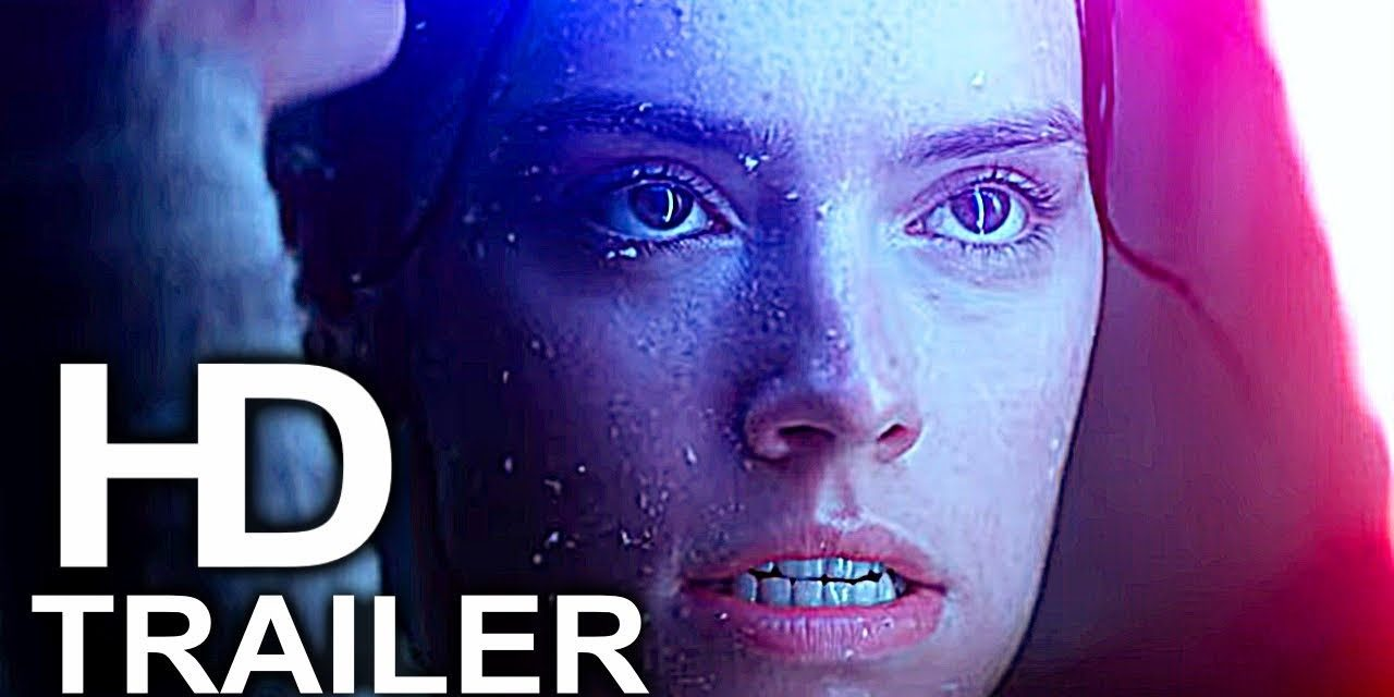 STAR WARS 9 Trailer #3 Teaser NEW (2019) The Rise Of Skywalker Movie HD