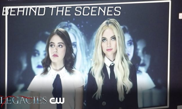 Legacies | Behind-The-Scenes With Legacies | The CW