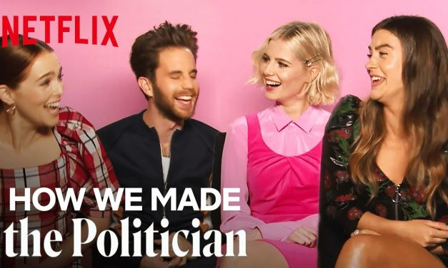 How We Made The Politican With Ben Platt, Lucy Boynton, Zoey Deutch and Laura Dreyfuss