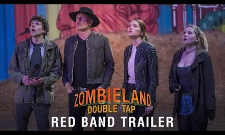 ZOMBIELAND: DOUBLE TAP – Red Band Trailer