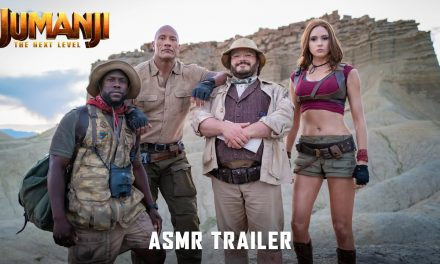 JUMANJI: THE NEXT LEVEL – ASMR Trailer
