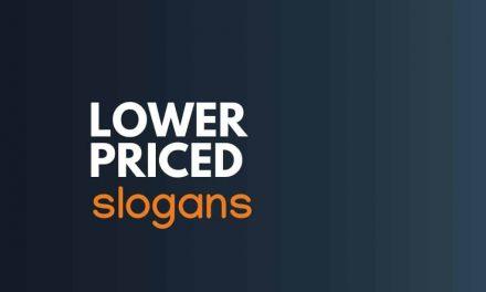 175+ Best Lower Priced Sales Slogans