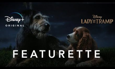Lady and the Tramp | Nostalgia Featurette | Disney+