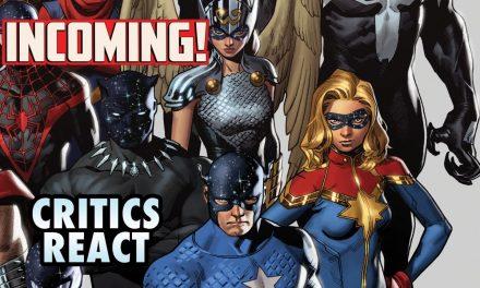 INCOMING! – Critics Reaction | Marvel Comics