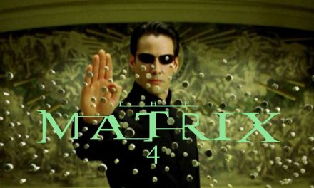 The Matrix 4: Movie Release Date, Cast & Story Details