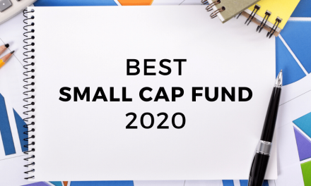 The Best Small Cap Fund to Invest in 2020