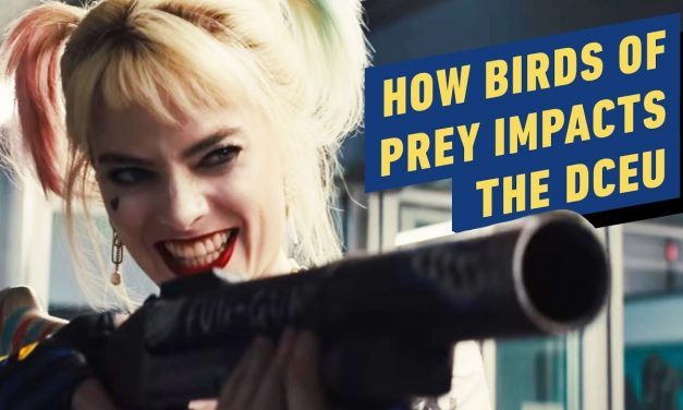 How Birds of Prey Impacts the DC Movie Universe