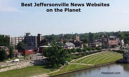 Top 3 Jeffersonville News Websites To Follow in 2020 (City in Indiana)