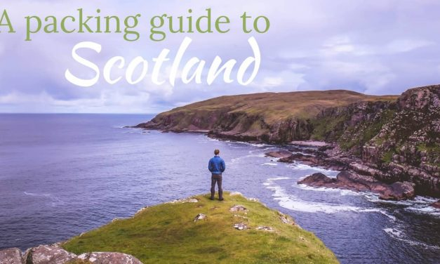The Ultimate Scotland Packing List • What to Pack for Scotland (2020)