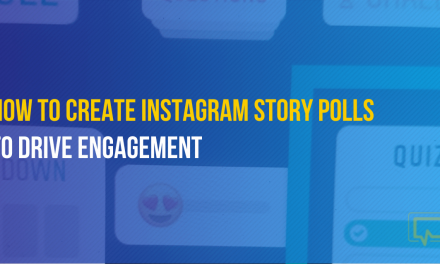 How to Make Instagram Story Polls to Drive Engagement