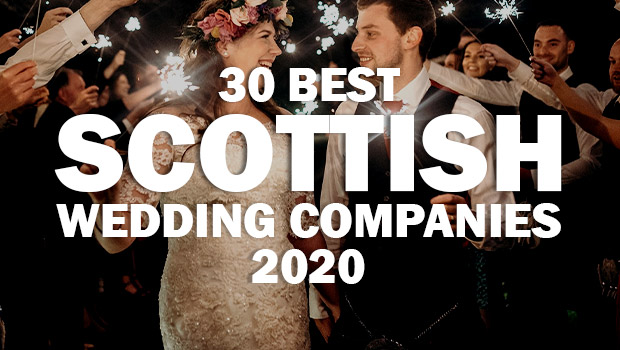 30 Best Scottish Wedding Companies For 2020