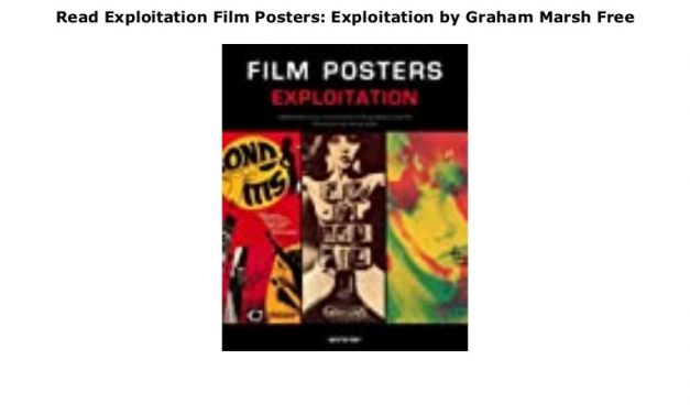 Read Exploitation Film Posters: Exploitation by Graham Marsh  Free