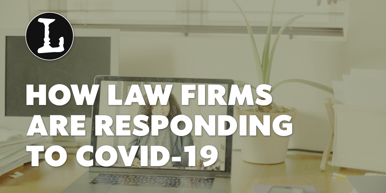How Law Firms are Responding to COVID-19