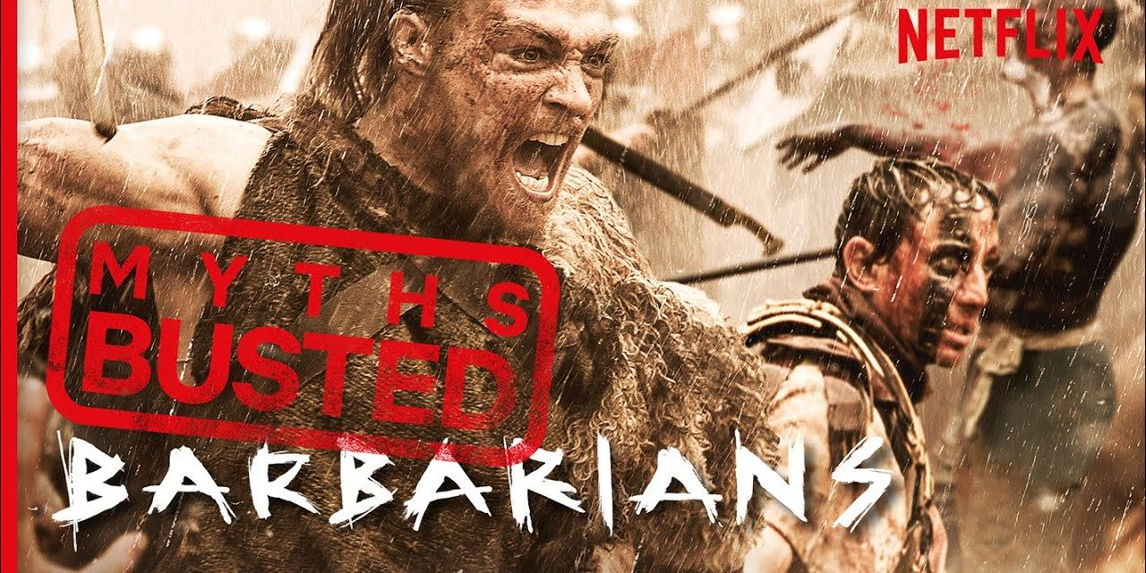 Myth Busting: The Truth Behind Barbarians | Netflix