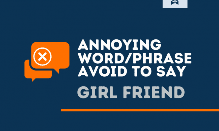 151+ Annoying Words and Phrases Not to Say Girlfriend