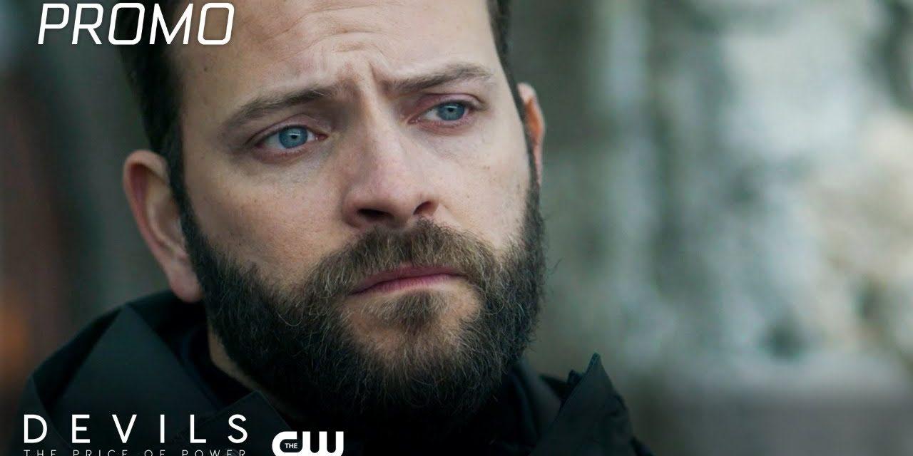 Devils   Season 1   Episode 8 Promo   The CW