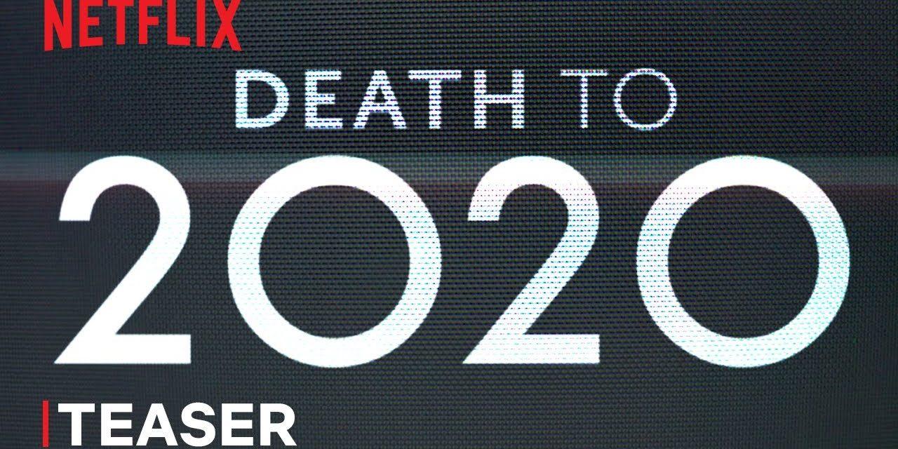 Death to 2020   Official Teaser   Netflix