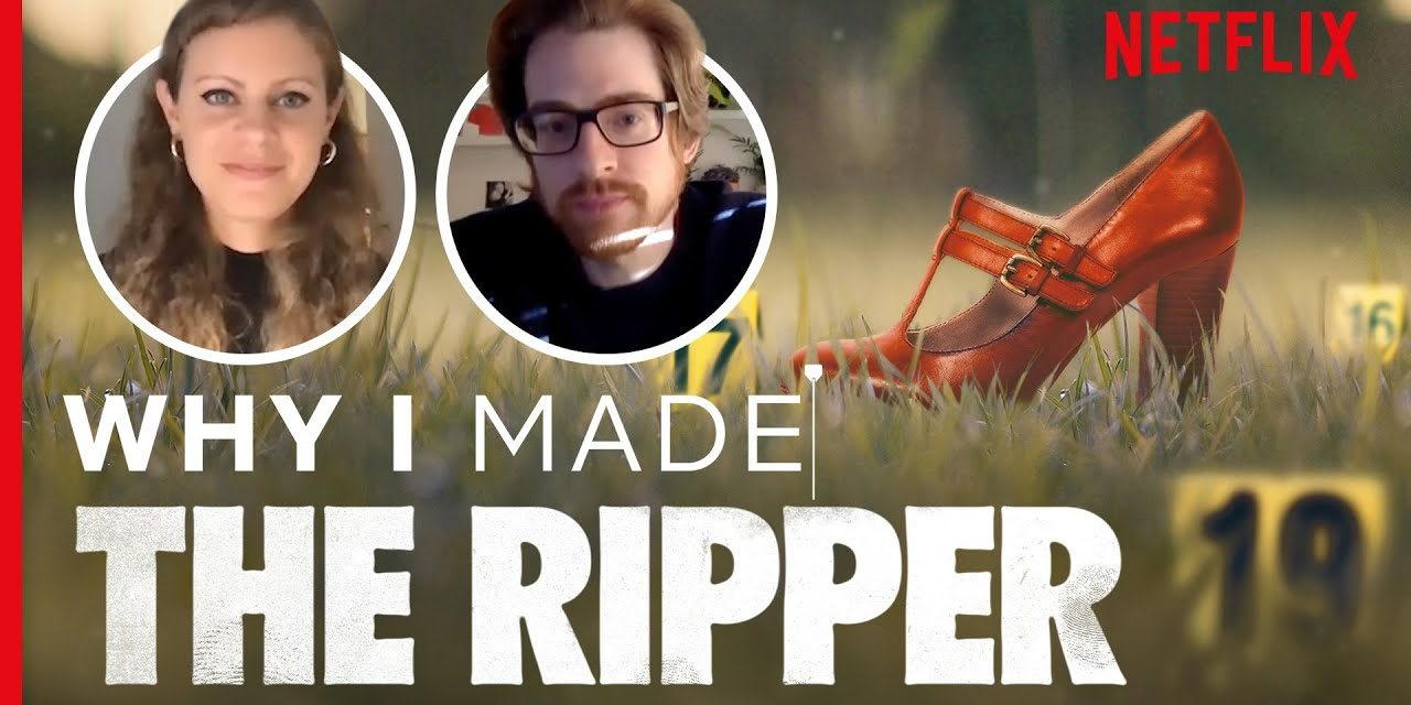Why I Made The Ripper | The Story Behind The Documentary