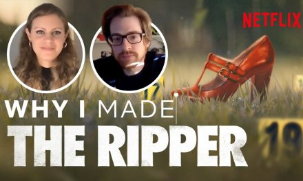 Why I Made The Ripper   The Story Behind The Documentary