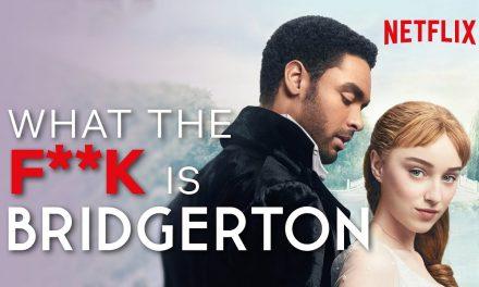 WTF is… Bridgerton? | Netflix