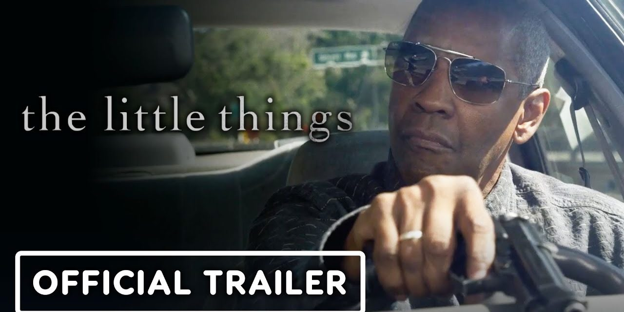The Little Things – Official Trailer (2021) Denzel Washington, Rami Malek, Jared Leto