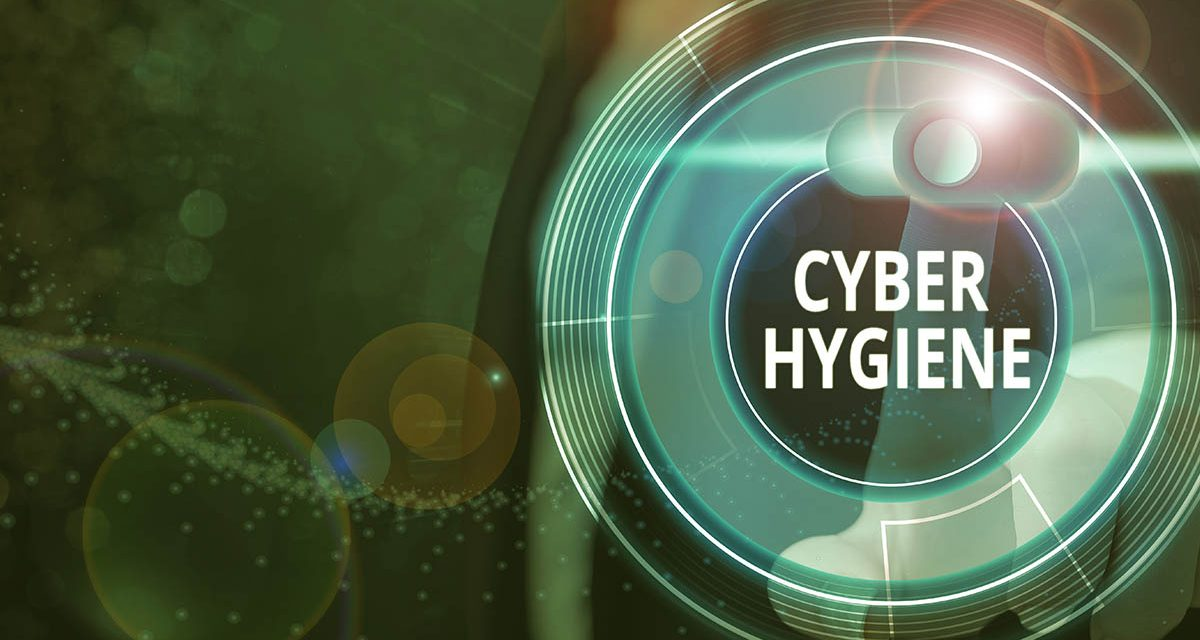 Up Your Cyber Hygiene Game: Best Practices To Improve Online Security