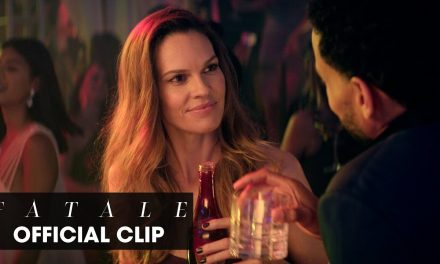 "Fatale (2020 Movie) Official Clip ""I'm Val By The Way"" – Hilary Swank, Michael Ealy"