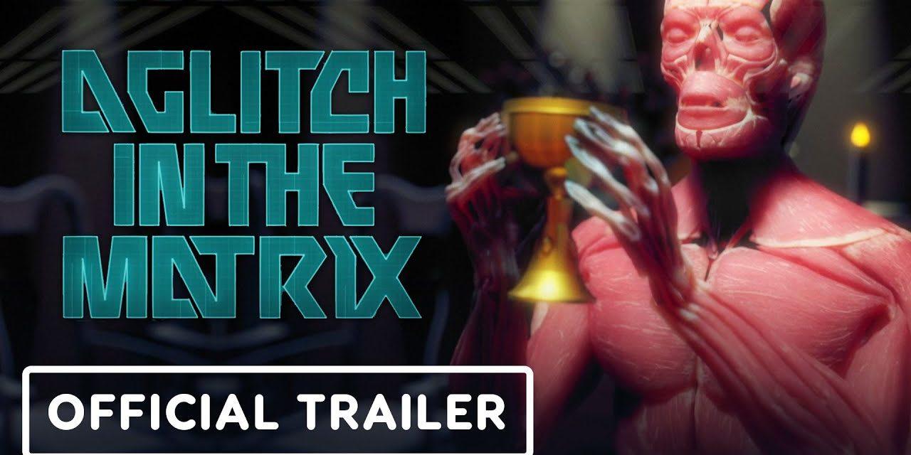 A Glitch in the Matrix: Official Trailer (2021)